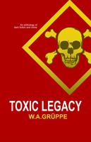 2012 - Toxic Legacy